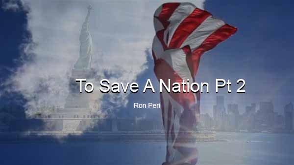 To Save a Nation II