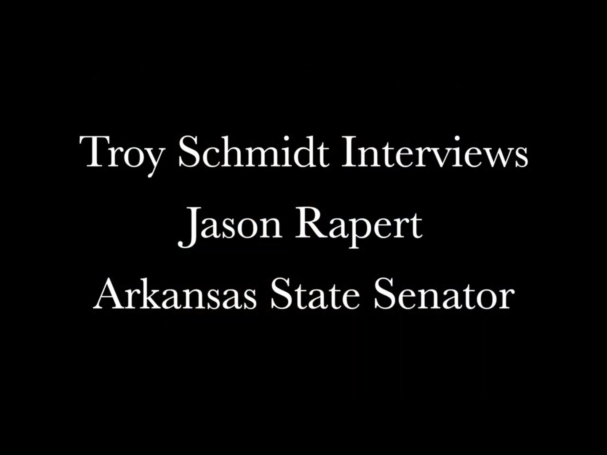 Troy Schmidt interviews Jason Rapert